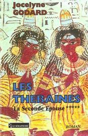 Les thebaines t.5 ; la seconde epouse - Intérieur - Format classique