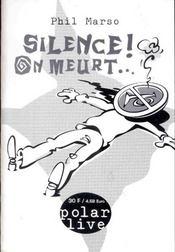 Silence on meurt ; 2e edition - Intérieur - Format classique