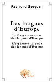 Les langues d'Europe ; le français au coeur des langues d'Europe ; l'esperanto au coeur des langues d'Europe - Intérieur - Format classique
