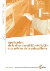 Application de la directive atex 94 9 ce aux articles de la quincaillerie performances 9q93 - Couverture - Format classique