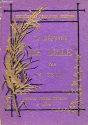 La Defense De Lille En 1792 - Couverture - Format classique