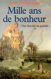 Histoire de paradis t02 mille ans de bonheur - Couverture - Format classique