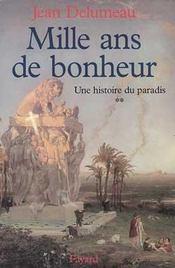 Histoire de paradis t02 mille ans de bonheur - Intérieur - Format classique