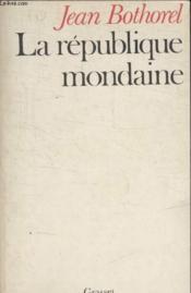 La Republique Mondaine. - Couverture - Format classique