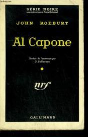 Al Capone. ( Al Capone ). Collection : Serie Noire N° 536 - Couverture - Format classique