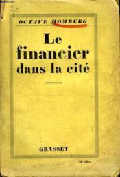 Le Financier Dans La Cite. - Couverture - Format classique