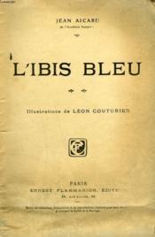 L'Ibis Bleu. Collection : Nouvelle Collection Illustree. - Couverture - Format classique