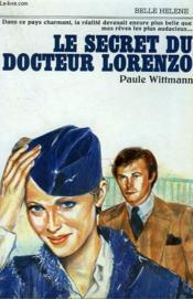 Le Secret Du Docteur Lorenzo. Collection : A La Belle Helene. - Couverture - Format classique