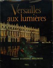 Versailles Aux Lumieres. - Couverture - Format classique