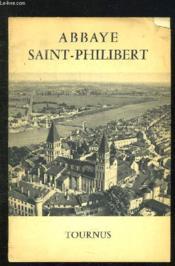 Brochure.Abbaye Saint Philibert. Tournus. - Couverture - Format classique