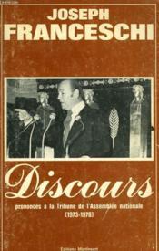 Discours Prononces A La Tribune De L'Assemblee Nationale - 1973 - 1978 - Couverture - Format classique