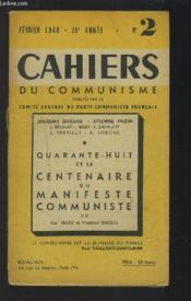 CAHIERS DU COMMUNISME - NUMERO 2 / FEVRIER 1948 : Le Manifeste Communiste et quelques problèmes d'aujourd'hui + Une révolution dans l'histoire du socialisme + Les courants de pensée socialistes et communistes en 1848 + La révolution de 1848...etc. - Couverture - Format classique