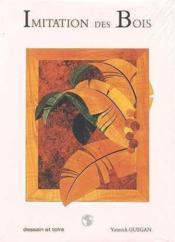 Imitation Des Bois - Couverture - Format classique