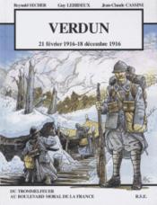 Verdun ; 21 février 1916 - 18 décembre 1916 - Couverture - Format classique