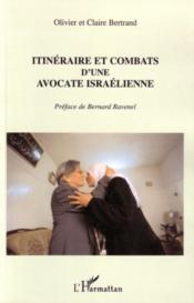 Itinéraire et combats d'une avocate israélienne - Couverture - Format classique