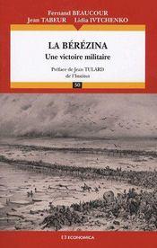 La Berezina - Une Victoire Militaire - Couverture - Format classique