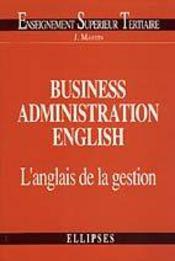 Business Administration English L'Anglais De La Gestion - Intérieur - Format classique