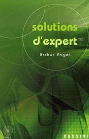 Solutions d'expert t.1 - Intérieur - Format classique