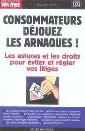 Consommateurs : Dejouez Les Arnaques - Intérieur - Format classique