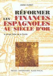 Reformer Les Finances Espagnoles Au Siecle D'Or. Le Projet <I>Valle D E La Cerda</I> - Intérieur - Format classique