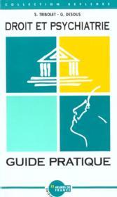 Droit Et Psychiatrie, Guide Pratique - Couverture - Format classique