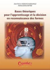 Bases theoriques pour l'apprentissage et la decision en reconnaissance des formes - Intérieur - Format classique