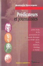Predicateurs Et Journalistes ; Petits Recits De La Persuasion En Grande-Bretagne Au Xviii Siecle - Intérieur - Format classique