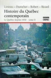 Histoire Du Quebec Contemporain 2 - Couverture - Format classique