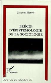 Precis D'Epistemologie De La Sociologie - Couverture - Format classique