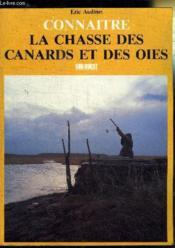Connaitre la chasse des canards et des oies - Couverture - Format classique