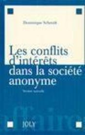 Les conflits d'interets dans la societe anonyme - 2eme edition (2e édition) - Intérieur - Format classique