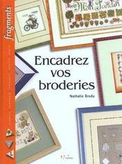 Encadrez Vos Broderies - Intérieur - Format classique