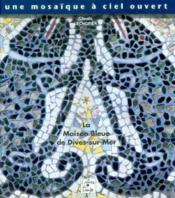 Une Mosaique A Ciel Ouvert - Couverture - Format classique