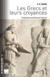 Les Grecs et leurs croyances - Couverture - Format classique