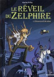 Le réveil du Zelphire t.1 ; d'écorce et de sève - Couverture - Format classique