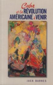 Cuba et la révolution américaine à venir - Couverture - Format classique