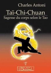 Tai chi chuan ; sagesse du corps selon le tao - Couverture - Format classique