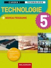 Eurêka ! technologie ; 5ème ; livre de l'élève - Couverture - Format classique