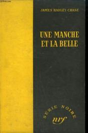 Une Manche Et La Belle. ( The Sucker Punch). Collection : Serie Noire Sans Jaquette N° 187 - Couverture - Format classique
