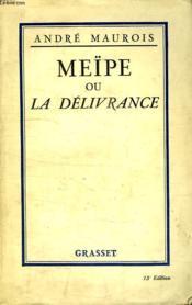 Meïpe Ou La Delivrance. - Couverture - Format classique
