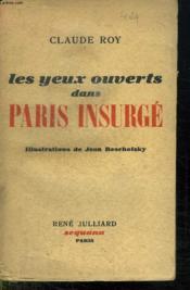 Les Yeux Ouverts Dans Paris Insurge. - Couverture - Format classique