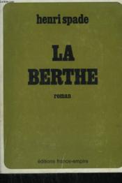 La Berthe. - Couverture - Format classique
