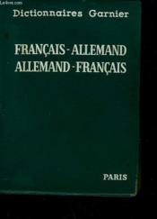 DICTIONNAIRE ALLEMAND-FRANÇAIS ET FRANÇAISD ALLEMAND avec un supplément techniqe illustré. - Couverture - Format classique