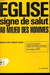 Eglise, Signe De Salut Au Milieu Des Hommes. - Couverture - Format classique