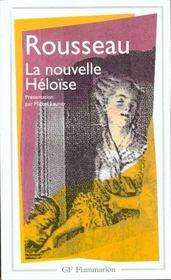 La nouvelle heloise - presentation par michel launay - Intérieur - Format classique