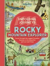 Unfolding Journeys ; Rocky Mountain Explorer - Couverture - Format classique