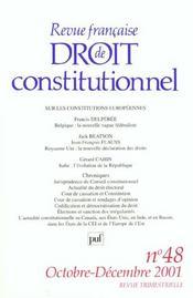 REVUE FRANCAISE DE DROIT CONSTITUTIONNEL N.48 ; sur les constitutions européennes - Intérieur - Format classique