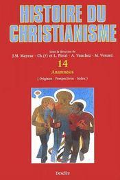 Histoire du christianisme t.14 ; anamnésis - Couverture - Format classique