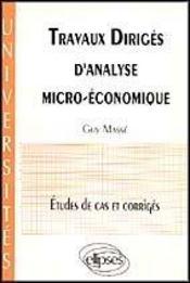 Travaux Diriges D'Analyse Micro-Economique Etudes De Cas Et Corriges - Intérieur - Format classique