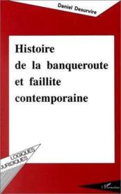 Histoire De La Banqueroute Et Faillite Contemporaine - Couverture - Format classique